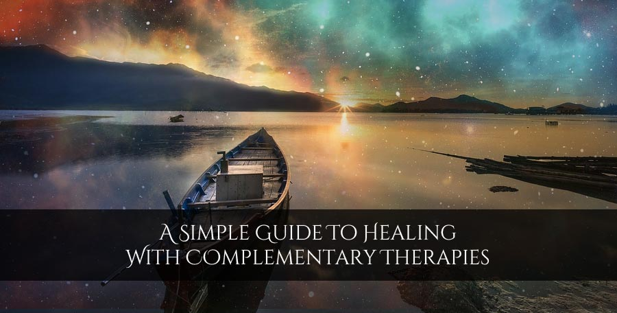 A beginners guide to healing with alternative therapies